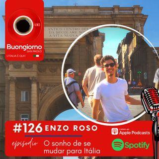 #126 O sonho de se mudar para Itália