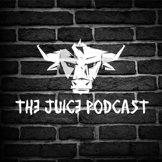 Episode 4 - The Juice Podcast