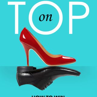 Woman on Top - How to Win in a Woman's Way with Karen Keonig