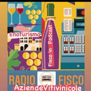 Fisco in Podcast Focus Enoturismo e aziende vitivinicole