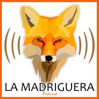 La Madriguera Podcast