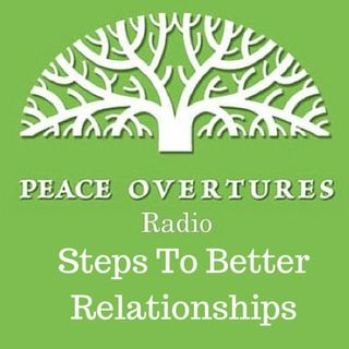 Episode #9 Steps to Better Relationships 7.31.14