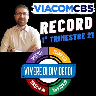 VIACOMCBS – TRIMESTRALE RECORD   PREZZO IN DISCESCA opportunità o trappola