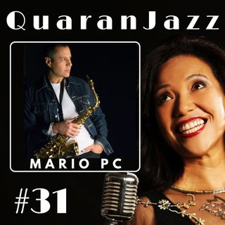 QuaranJazz episode #31 - Interview with Mário PC
