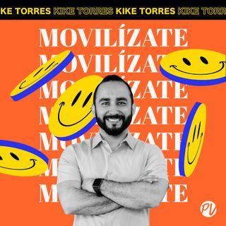 37 - No Hagas Caso a esto y Sufrirás con Kike Torres