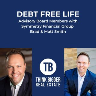 Debt Free Life with Brad and Matt Smith