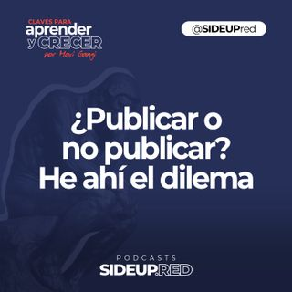 ¿Publicar o no publicar? he ahi el dilema • Marketing y Redes Sociales