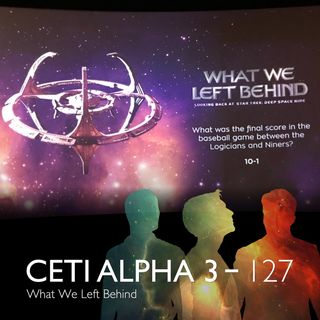 127 - What We Left Behind