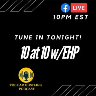 10 at 10 With EHP Ep. 7 - Breaking a Record