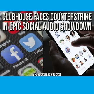 Clubhouse Faces Counterstrike In Epic Social Audio Showdown BP042321-171