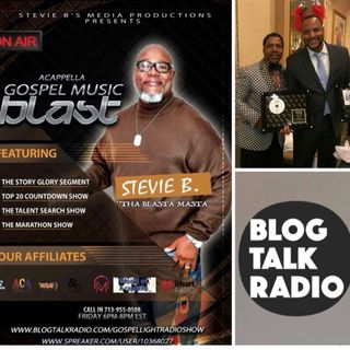 (Episode 23) - Stevie B's Acappella Gospel Music Blast