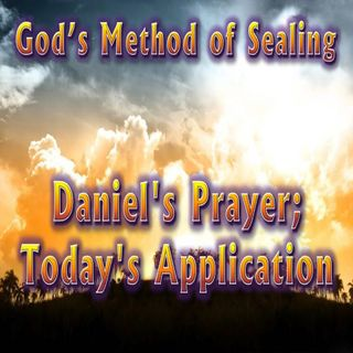 #2 Daniel's Prayer—Application for Today