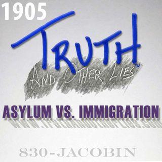 T^OL1905 / Asylum vs. Immigration