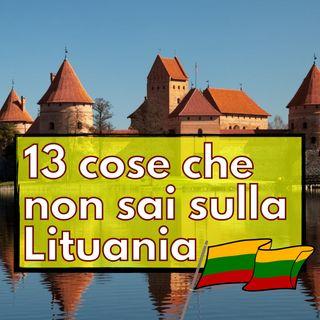 Puntata 1 - 13 cose che non sai sulla Lituania