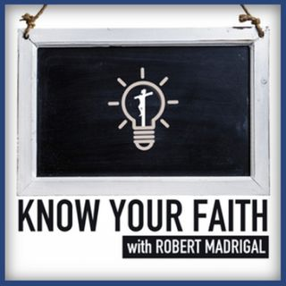 Episode 37: Know Your Faith (April 12, 2019)