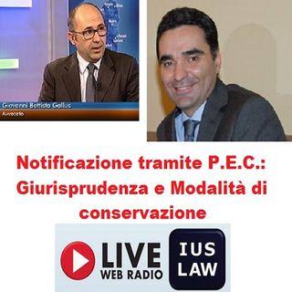 Notificazioni tramite PEC: commento alla sentenza della Corte di Appello di Cagliari e indicazioni sulla conservazione delle  ricevute