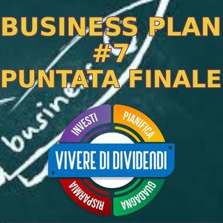 Business Plan Lezione 7 PUNTATA FINALE