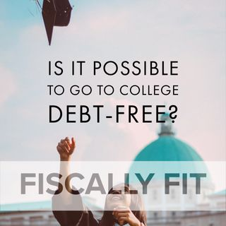 Is It Possible to Attend College Debt-Free?