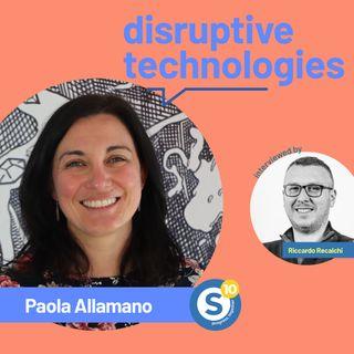 10 anni di Synesthesia. Parliamo di Disruptive Technologies con Paola Allamano [Ottobre 2021]