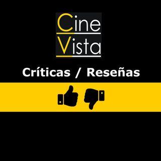 Críticas/Reseñas - Cine