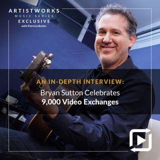 An In-Depth Interview: Bryan Sutton Celebrates 9,000 Video Exchanges