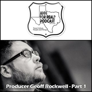 Producer Geoff Rockwell - Part 1
