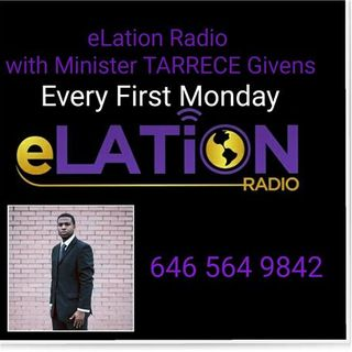 elation Radio with Minister TARRECE Givens