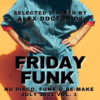 #139 - Friday Funk - July 2021 vol.1