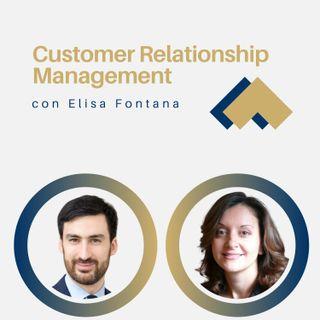 Customer Relationship Management con Elisa Fontana
