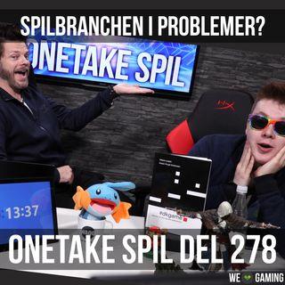 OneTake Spil - del 278