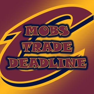 Kevin Love on the Block | Cleveland Cavaliers Mob's Trade Deadline