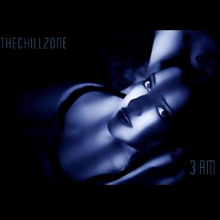 TheChillZone 3 AM