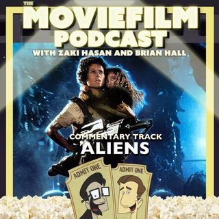 The MovieFilm Commentary Track: Aliens