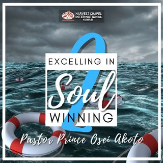 Excelling in Soul Winning - Part 2