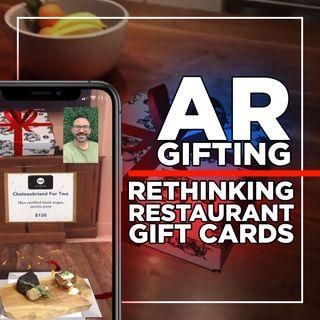 155. AR Gifting | Rethinking Restaurant Gift Cards