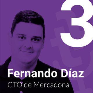 Episodio #3 – Las fases de relación de la empresa con el profesional IT con Fernando Díaz, CTO de Mercadona