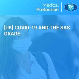 [UK] COVID-19 and the SAS grade