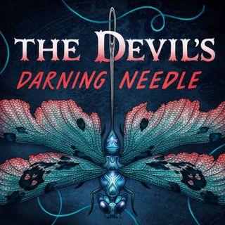 The Devil's Darning Needle