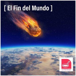 Episode 13 - LA FRITANGA: el fin del mundo!