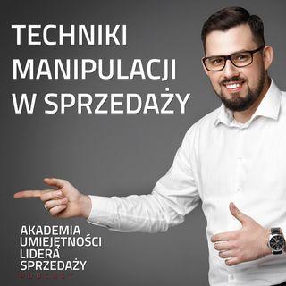 #9 Techniki Manipulacji w Sprzedaży