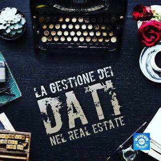 BM - Puntata n. 98 - il mercato dei dati nelle agenzie immobiliari