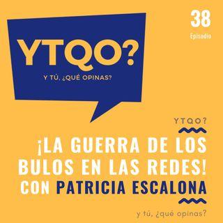 Destapando bulos en la red con Patricia Escalona