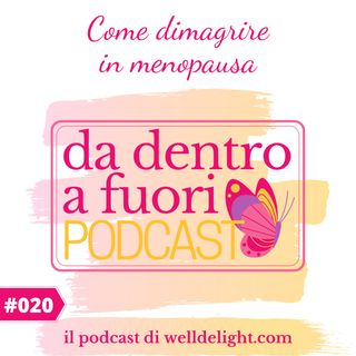 Come dimagrire in menopausa