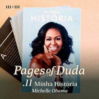 #11 - Minha História por Michelle Obama