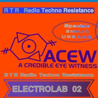 ELECTROLAB 02 Special A.C.E.W Records EMILIO URBANO selected and mixed by Gimmy