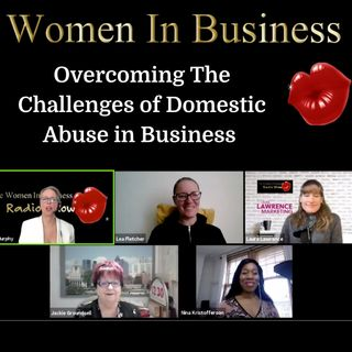 Overcoming The Challenge of Domestic Abuse In Business