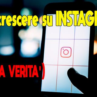 Come Crescere su INSTAGRAM * Aumentare Followers *