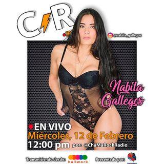 Nabila Gallegos en Vivo en ChaMaRock Radio Programa #5