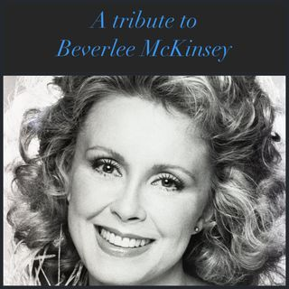 Beverlee McKinsey - Tribute 11-16-2020