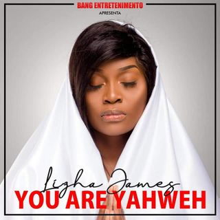 Lizha James - You Are Yahweh (Soul)